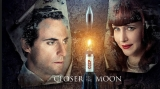Closer to the Moon - regia Nae Caranfil