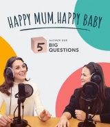 Podcast Happy Mum, Happy Baby