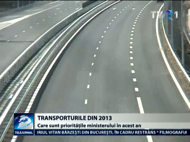 Prioritati in Transporturi in 2013