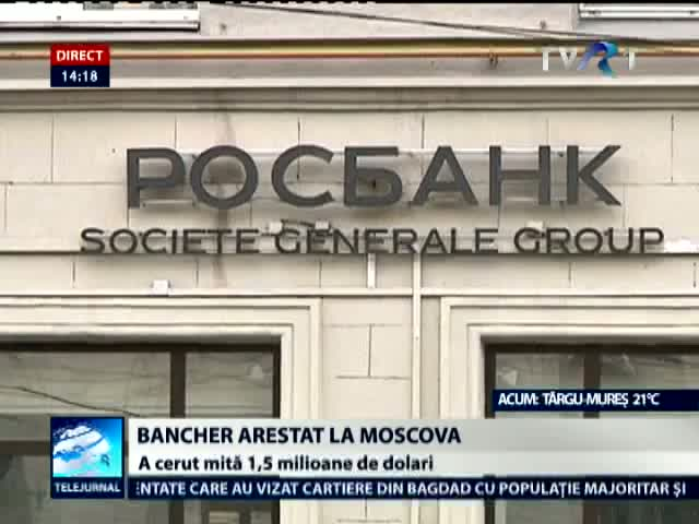 Bancher arestat in Rusia