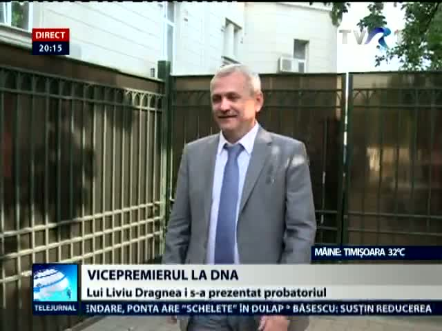 Vicepremierul la DNA