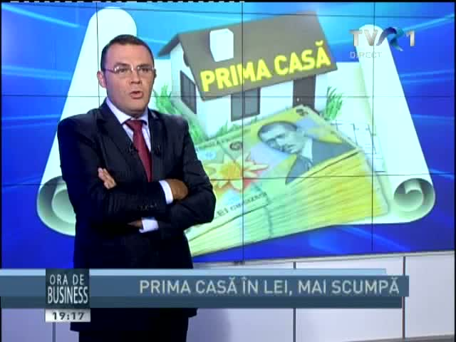 Ora de business: Prima Casa in lei, mai scumpa