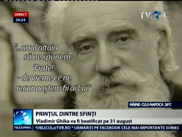 Monseniorul Vladimir Ghika va fi beatificat pe 31 august la Bucuresti