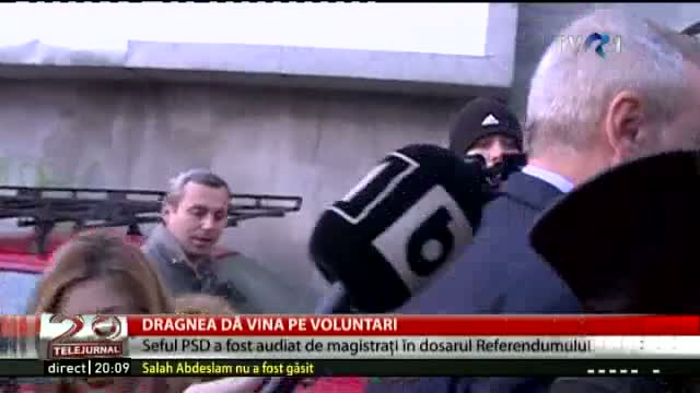 Dragnea dă vina pe voluntari