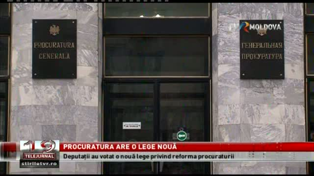 TELEJURNAL MOLDOVA / Procuratura are o lege nouă