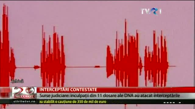 Interceptări contestate
