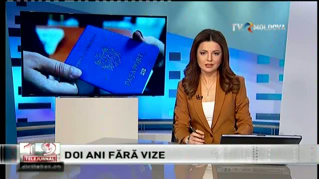 Telejurnal Moldova - Doi ani fără vize