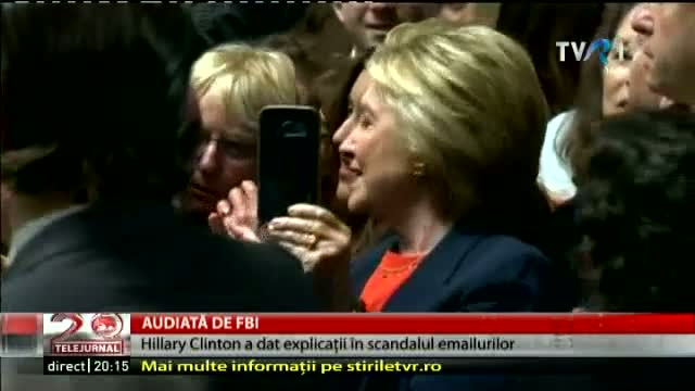 Hillary Clinton, audiată de FBI