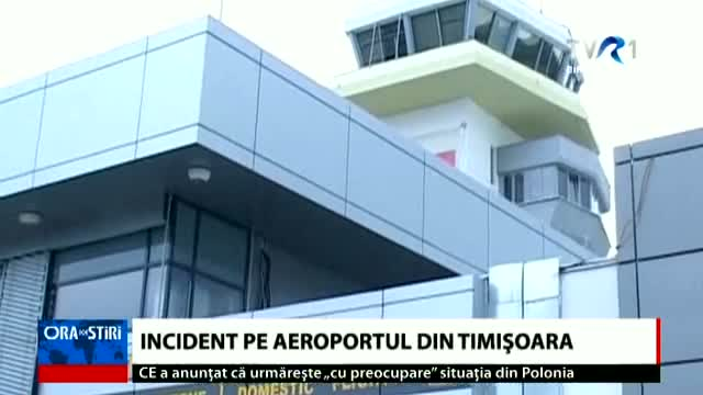 Incident pe aeroportul din Timișoara