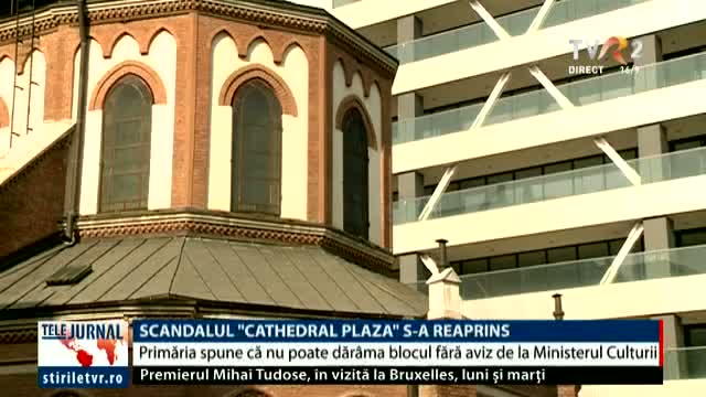 Scandalul Cathedral Plaza s-a reaprins