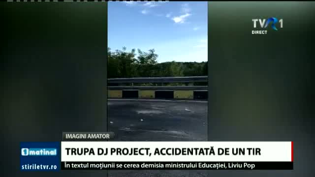 Trupa DJ Project, accidentată de un TIR