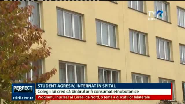 Student agresiv, internat in spital