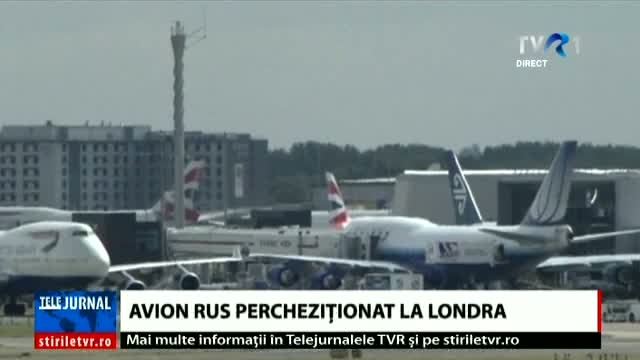 Avion rus percheziționat la Londra