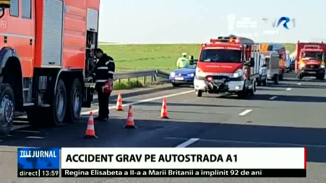 Grav accident pe autostrada A1