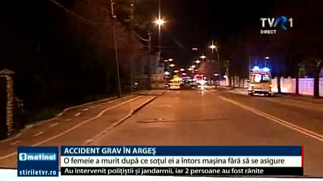 Accident grav în Argeș