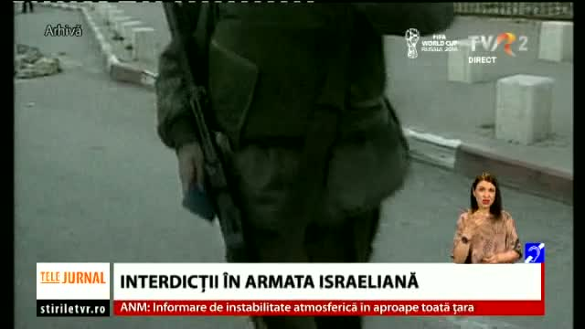 Interdictii in armata israeliană